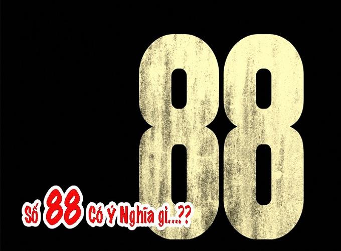 Số 88 có ý nghĩa gì ? 88 có thật sự đẹp không