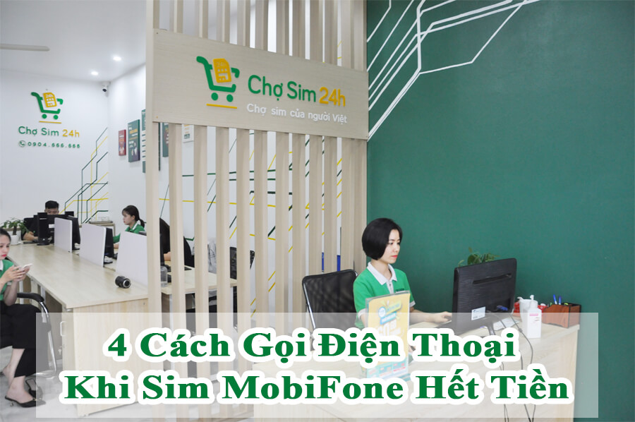 cach-goi-dien-thoai-khi-het-tien-mobifone