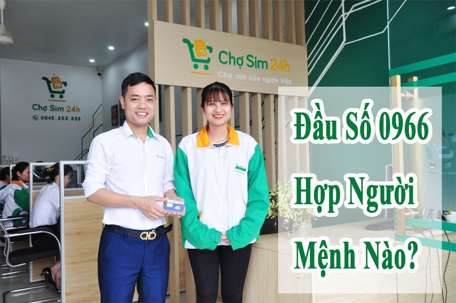 dau-so-0966-hop-nguoi-menh-nao