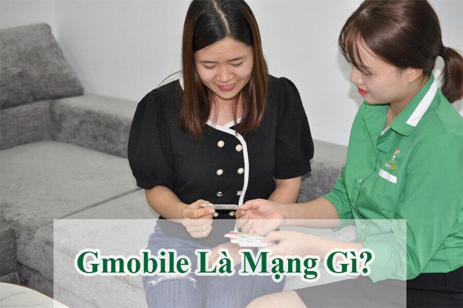 gmobile-la-mang-gi-nguyen-nhan-mang-gmobile-bi-mat-song-1