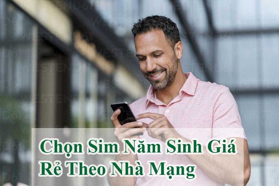 huong-dan-chon-sim-nam-sinh-gia-re-theo-nha-mang-1