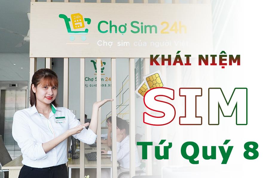 khai-niem-sim-tu-quy8-