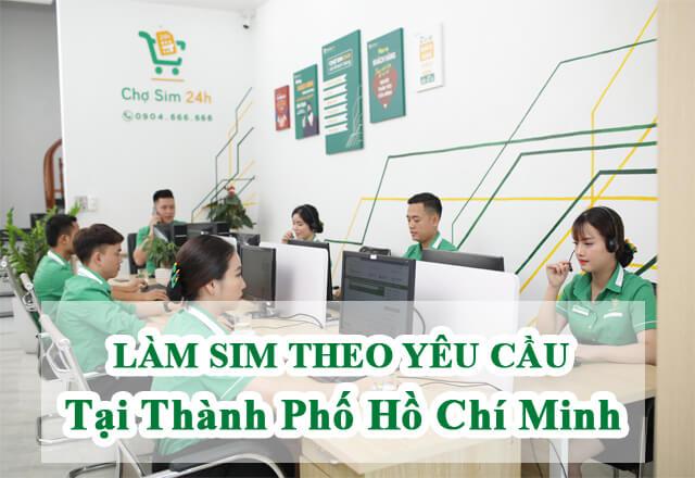 lam-sim-theo-yeu-cau-tai-thanh-pho-hcm