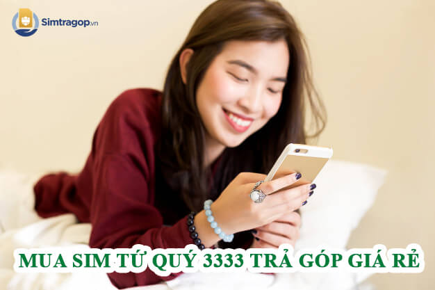 mua-sim-tu-quy-3333-tra-gop_1