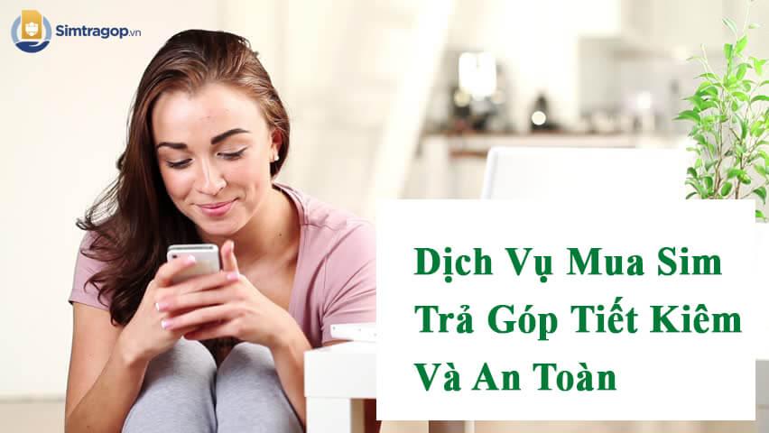 sim-tra-gop-tiet-kiem-va-an-toan_1