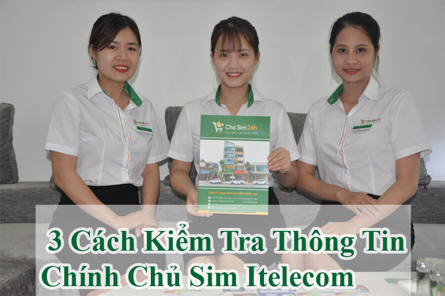 tong-hop-3-cach-kiem-tra-thong-tin-chinh-chu-sim-itelecom-1_1