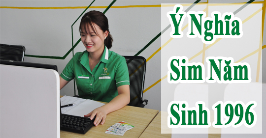 y-nghia-sim-nam-sinh-1996_1